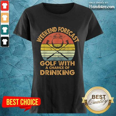 Weekend Forecast Golf With Drinking Ladies Tee