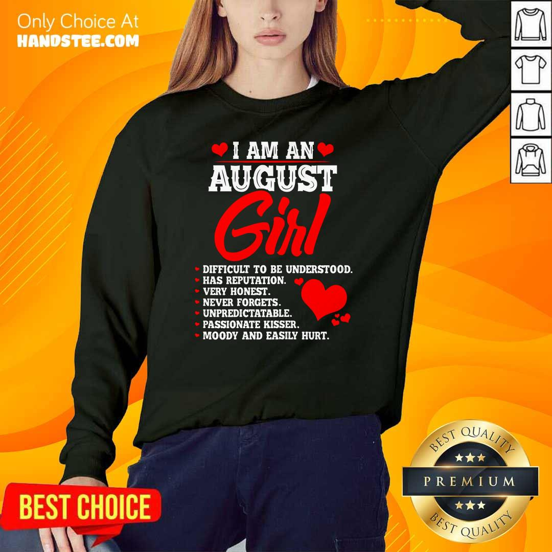 Cool Anniversary Or Birthday I Am An August Girl Sweater