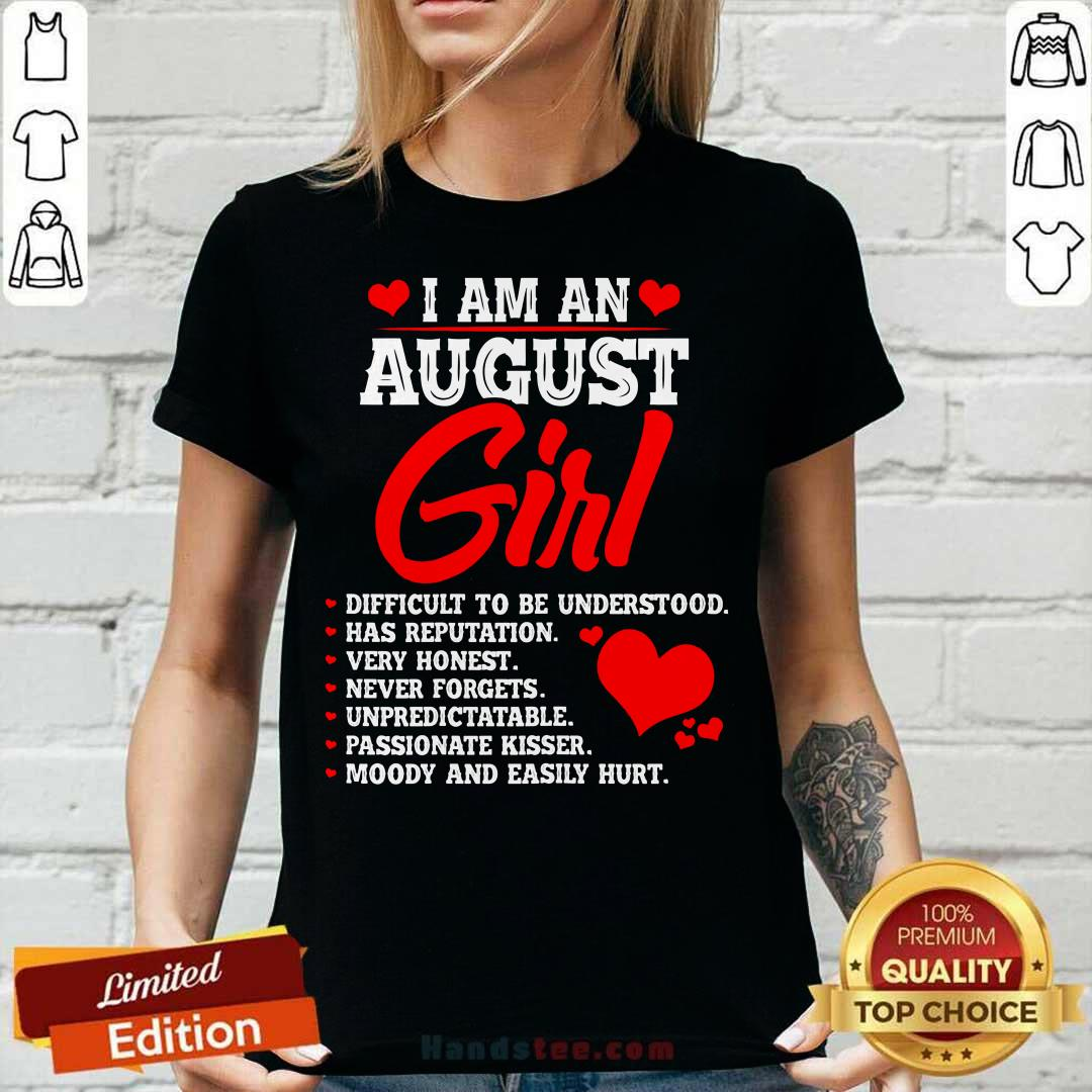 Cool Anniversary Or Birthday I Am An August Girl V-neck