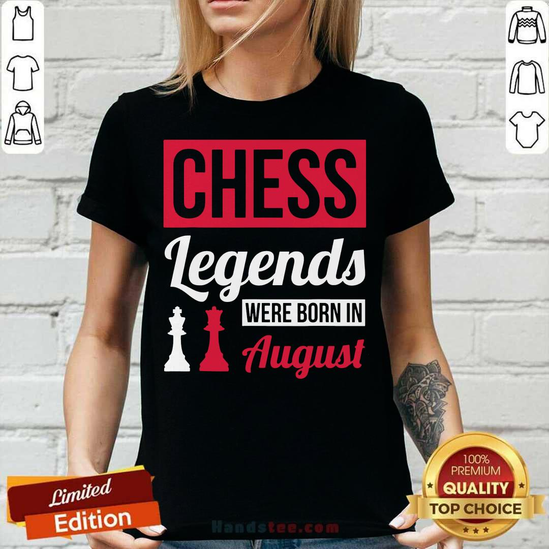Top Chess Legends Were Born In August Birthday V-neck